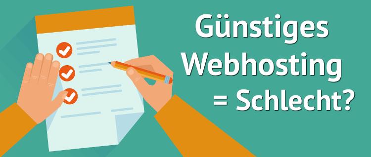 Webhosting und Günstig = Schlecht?